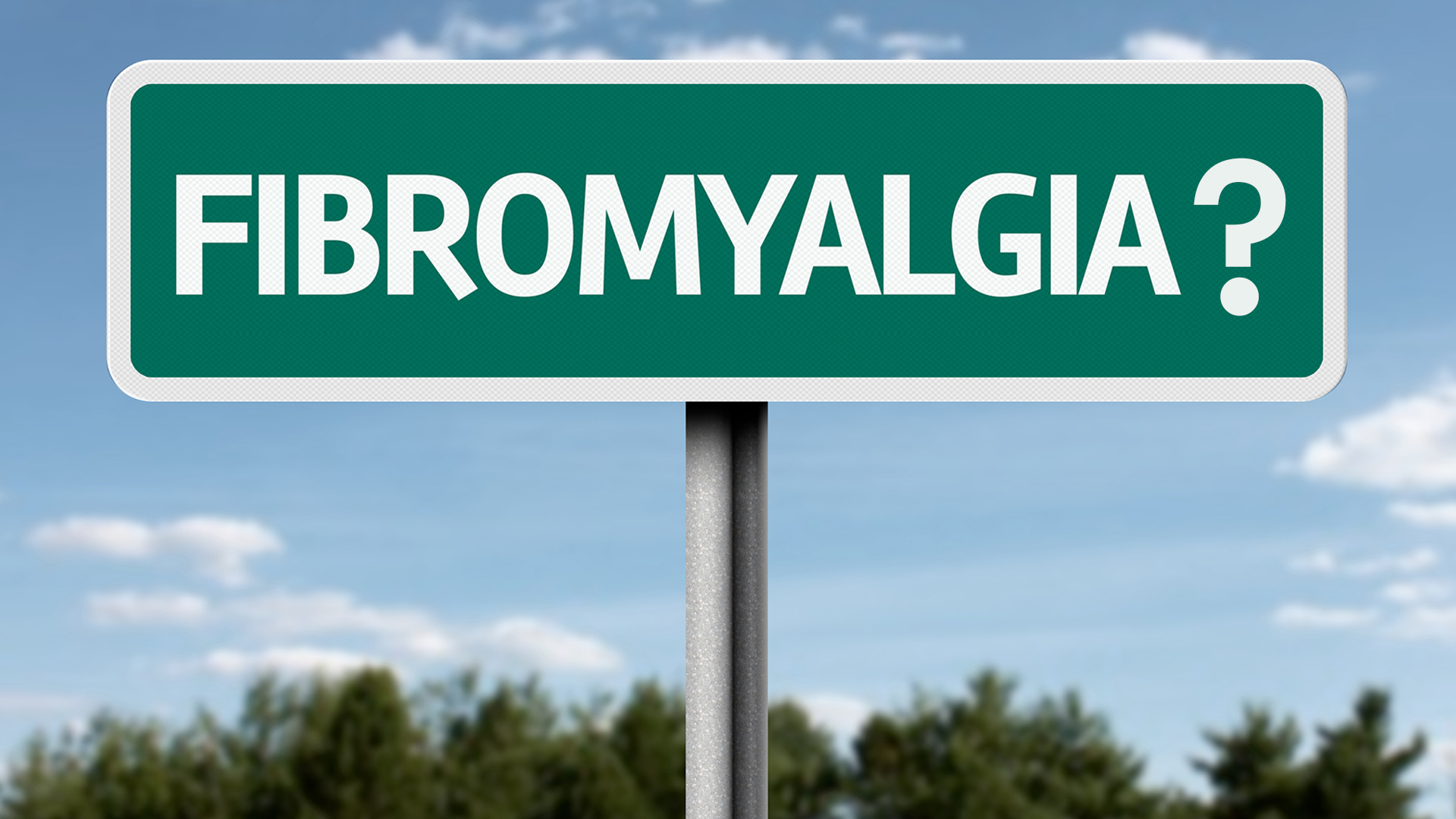 What Is Fibromyalgia Sign