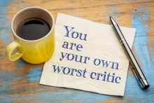 your own worst critic
