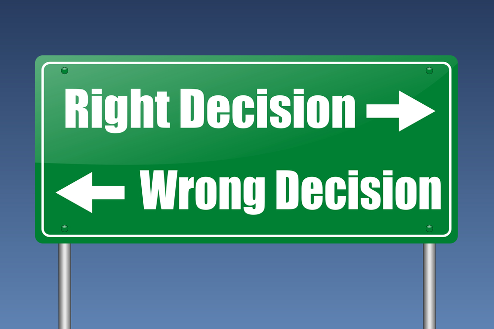 right decision, wrong decision