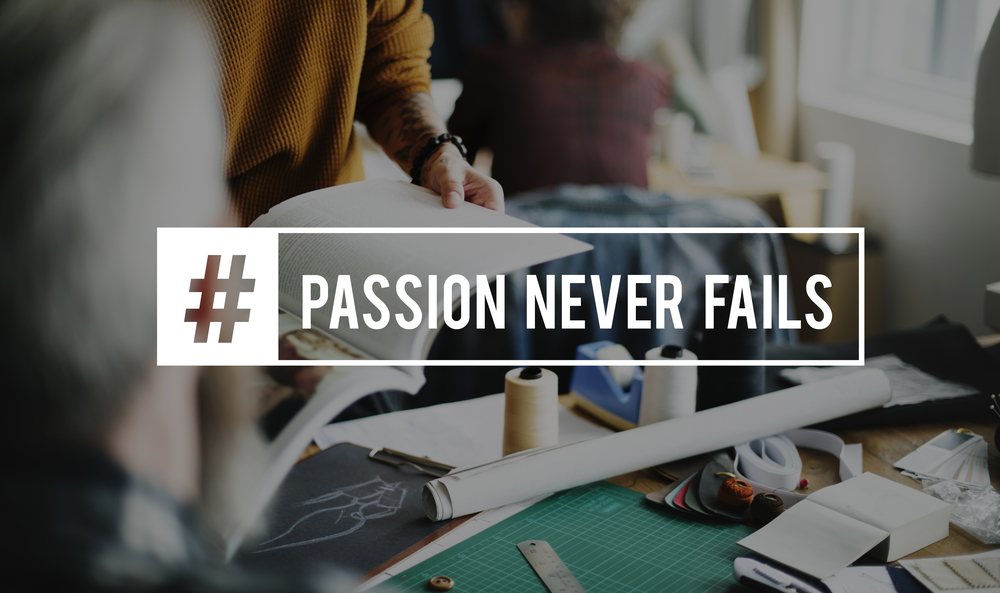 Passion ever fails
